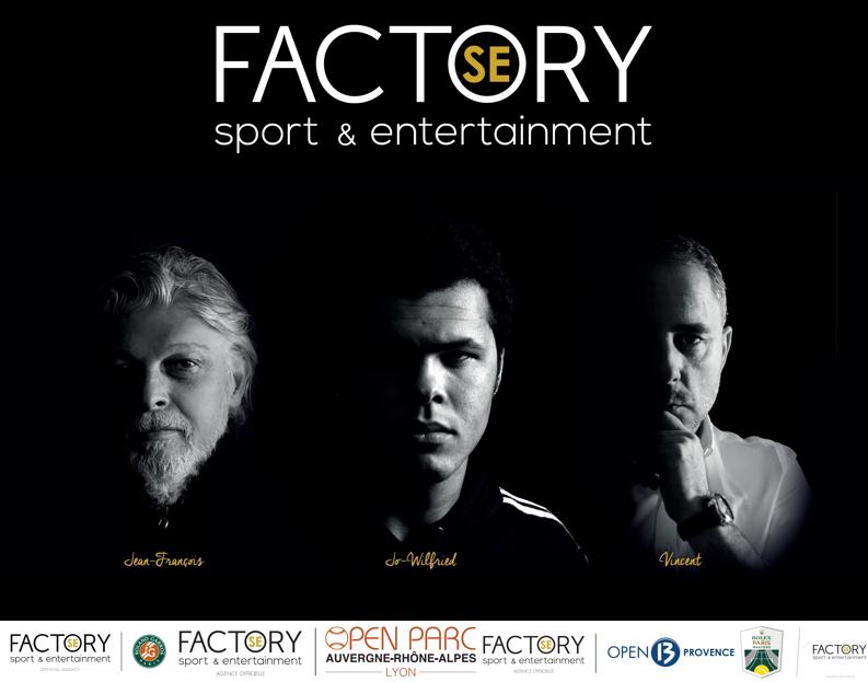 factory sport entertainment factory SE Tsonga caujolle paolini hospitalites VIP